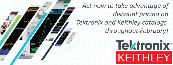 Tektronix and Keithley February 10% Savings Promotion